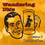 Wandering DMs Season 03